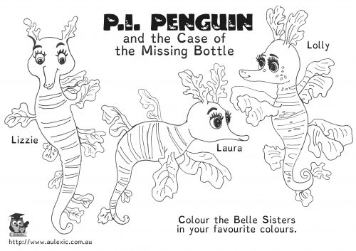Lolly, Lizzie, and Laura Bell - Leafy Sea Dragons from P.I. Penguin and the Case of the Missing Bottle