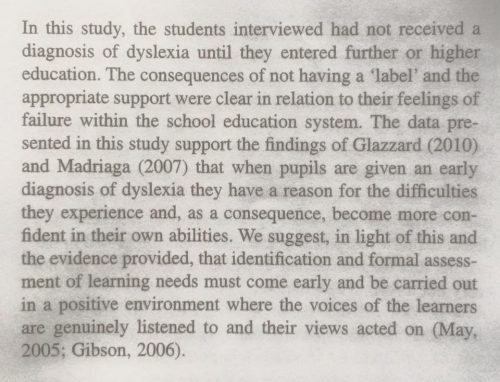 Source of graphic: Gibson & Kendall 2010 'Stories from School: Dyslexia and Learners' Voices on Factors Impacting Achievement' in 'Support for Learning, Vol 25, No. 4, 2010