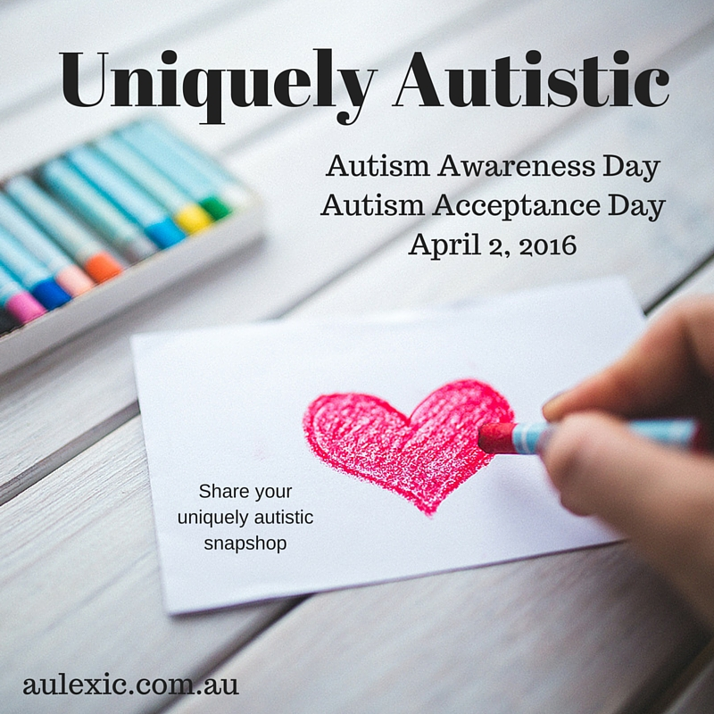 Uniquely Autistic Autism Awareness Day, Autism Acceptance Day