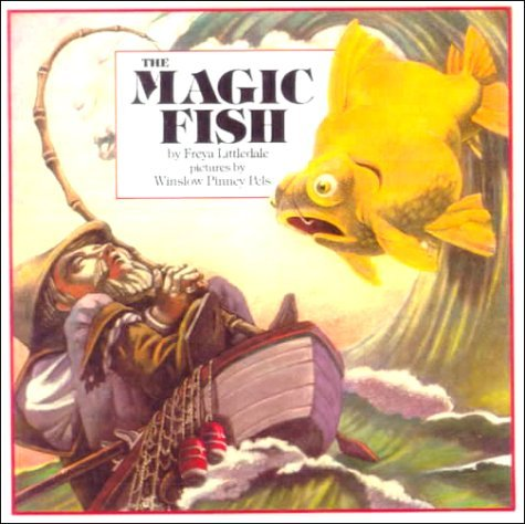 The Magic Fish, by Freya Littledale, illustrated by Winslow Pinney Pels