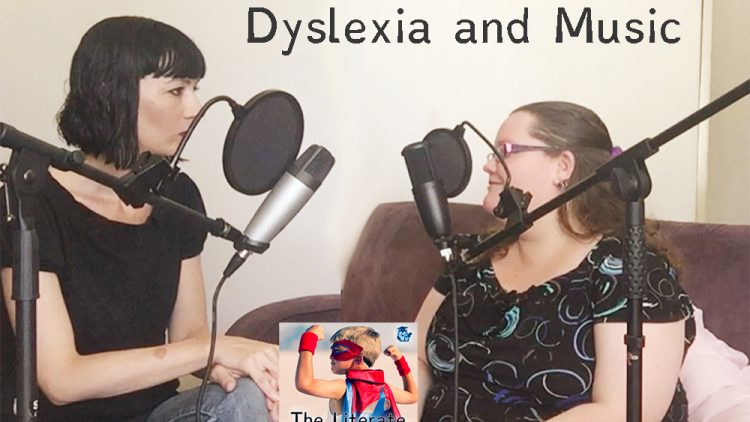 #004 Dyslexia and Music