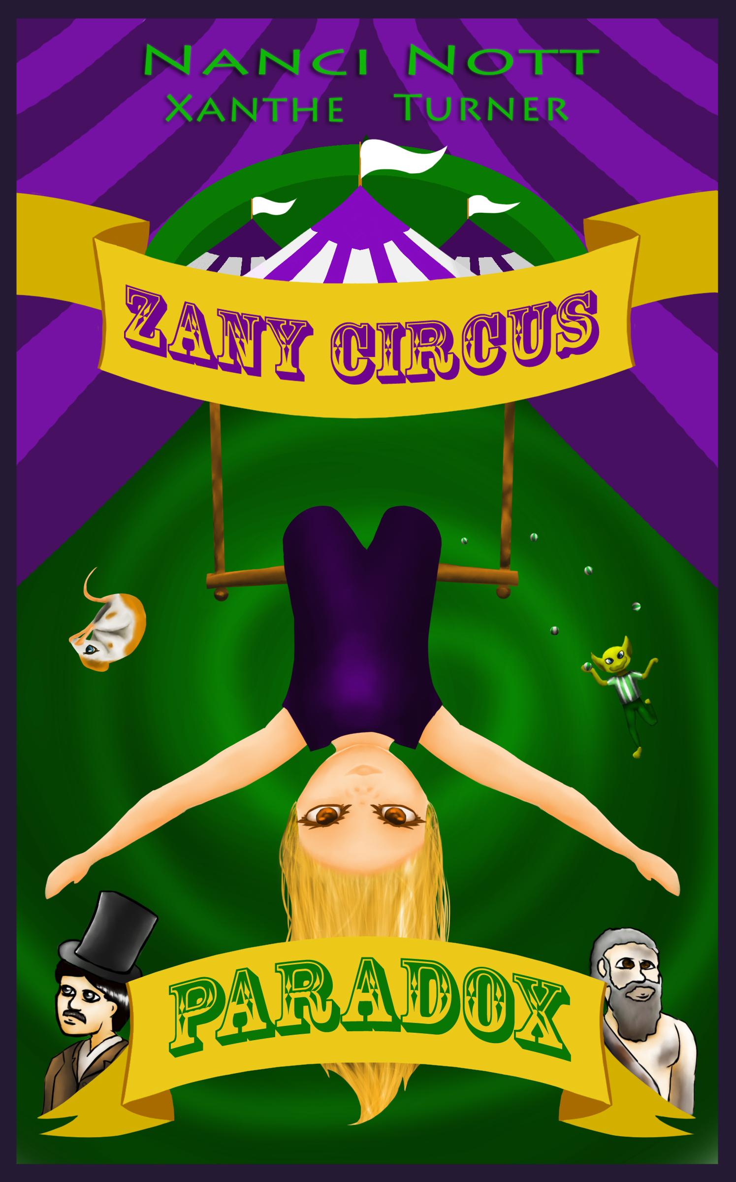 Zany Circus: Paradox by Nanci Nott and Xanthe Turner