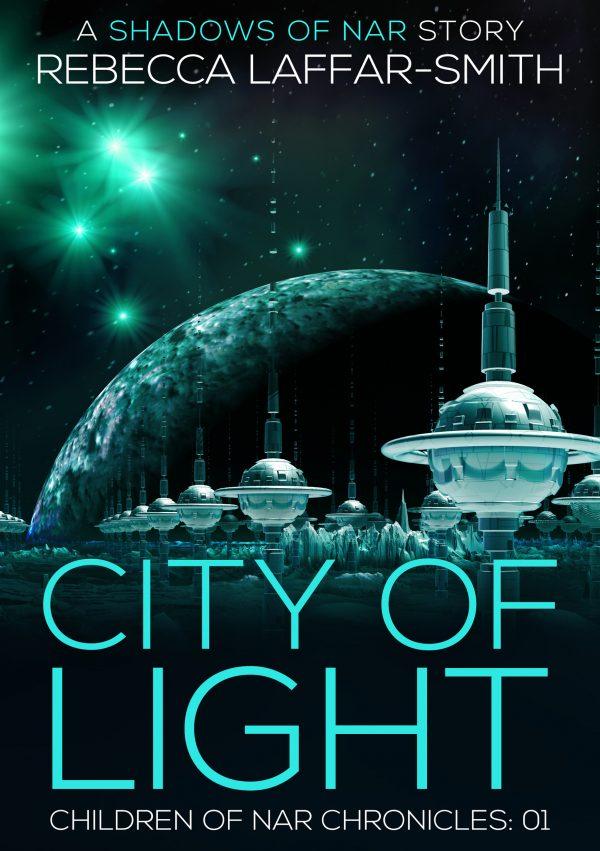 City of Light by Rebecca Laffar-Smith
