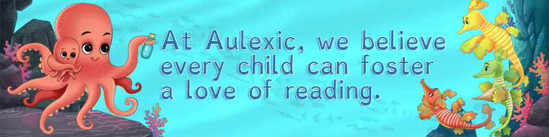 About Aulexic: At Aulexic, we believe every child can foster a love of reading!