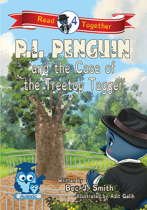 P.I. Penguin and the Case of the Treetop Tagger book cover