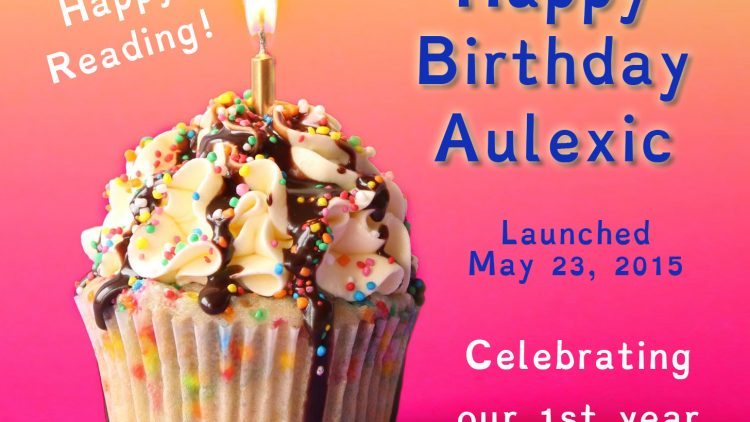 News, Reviews, and Happy Birthday Aulexic