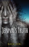 Jenna' s Truth by Nadia L. King
