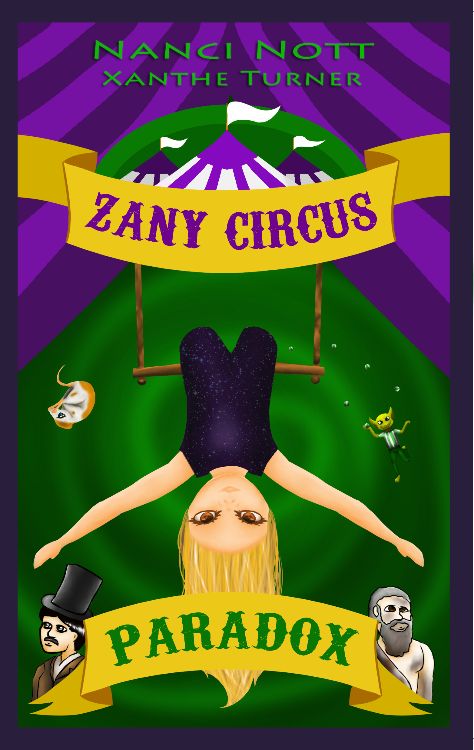 Zany Circus: Paradox by Nanci Nott and Xanthe Turner