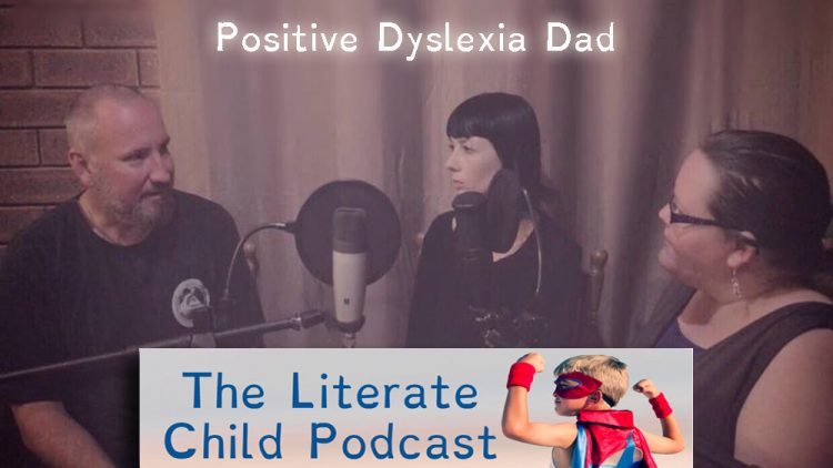 #010 Positive Dyslexic Dad