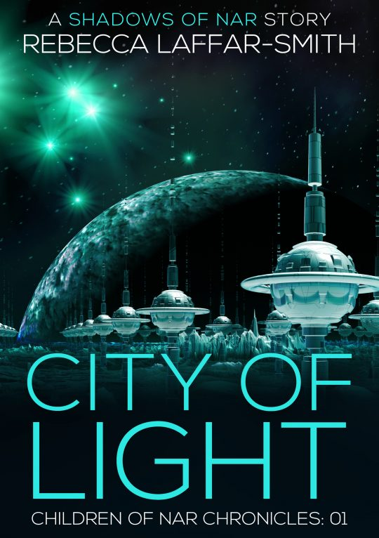 City of Light by Rebecca Laffar-Smith